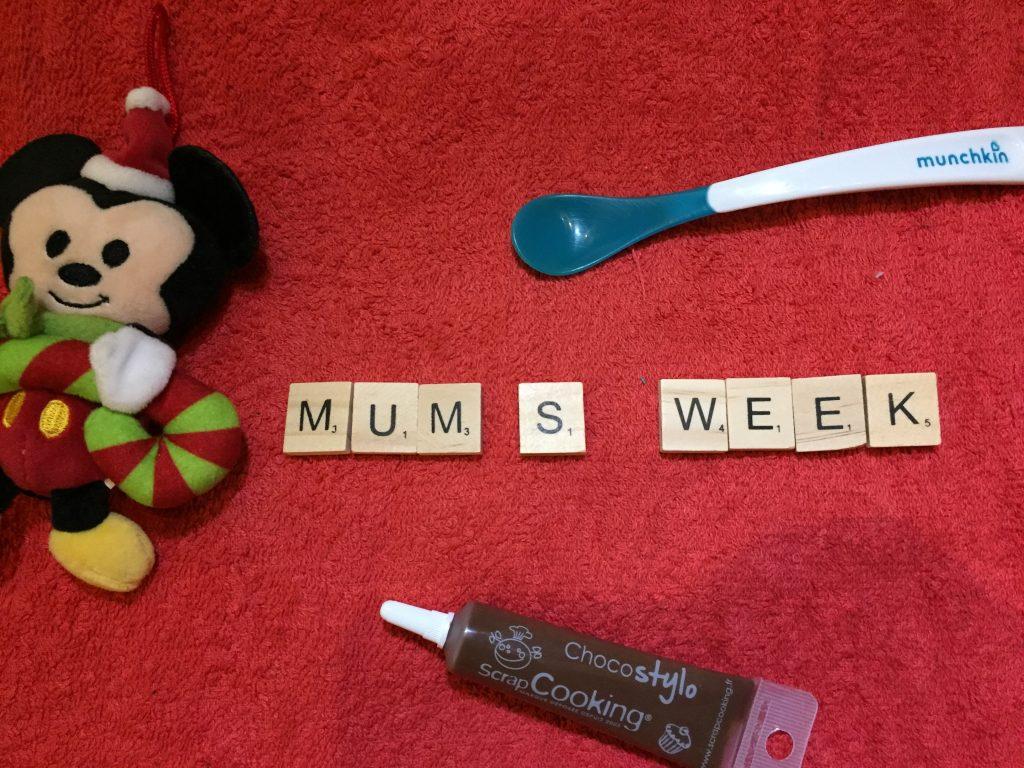 Mum's Week #1
