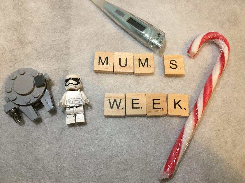Mum's week #3